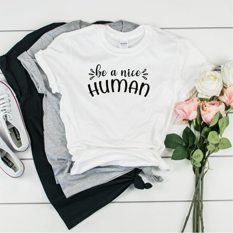 Be a Nice Human - Ultra Cotton Short Sleeve T-Shirt- FHD24