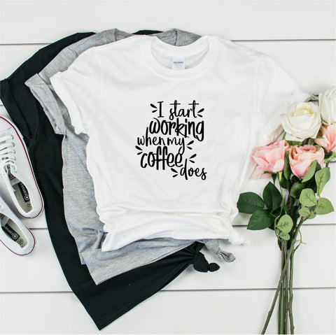 I Start Working When My Coffee Does-   Ultra Cotton Short Sleeve T-Shirt- FHD68