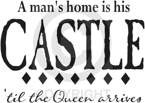 A Man's Home is his Castle (Wall Decal)