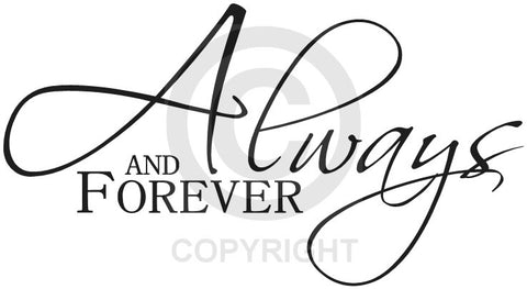 Always and Forever (Wall Decal)