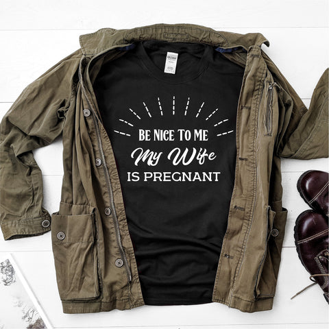 Be nice to me, My wife is pregnant -  Ultra Cotton Short Sleeve T-Shirt - DFHM03