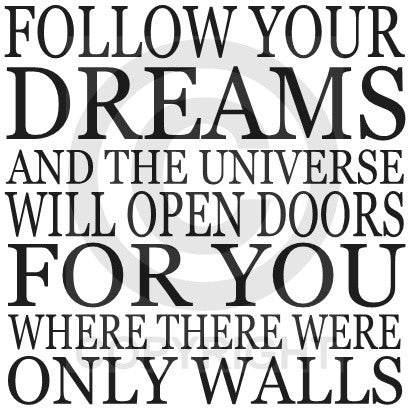 Follow Your Dreams (Wall Decal)