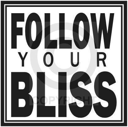 Follow Your Bliss (Wall Decal)