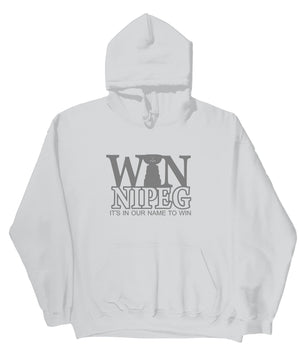 WINnipeg It's in our name to win Hoodies