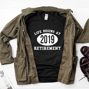 Life Begins At 2019- Retirement- Ultra Cotton Short Sleeve T-Shirt - DFHM26