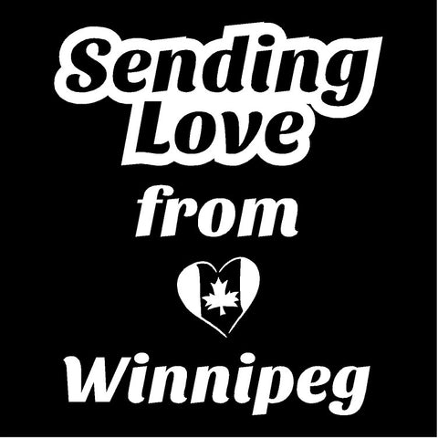 Sending Love from Winnipeg