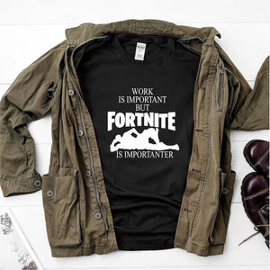 Work is important but fortnite is importanter- Ultra Cotton Short Sleeve T-Shirt - DFHM64