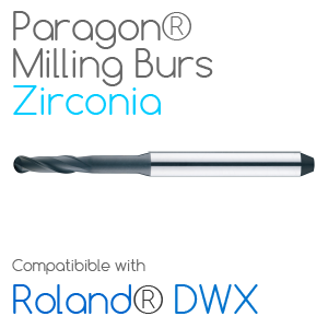 Roland® DWX Paragon Burs for milling Zirconia, Sintec, Glass Ceramics, Nano-Composite