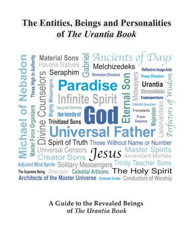 """Entities, Beings & Personalities of The Urantia Book"" by Pete DeCamp"