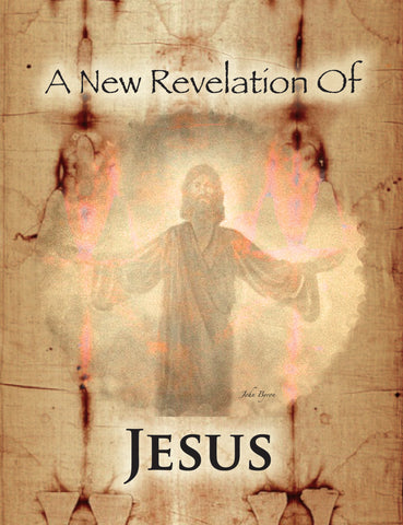 """A New Revelation Of Jesus"" by Rick Lyon"