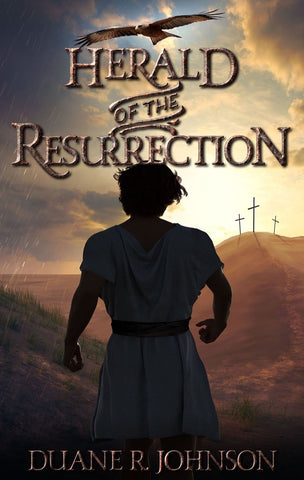 """Herald of the Resurrection"" - by Duane R. Johnson"