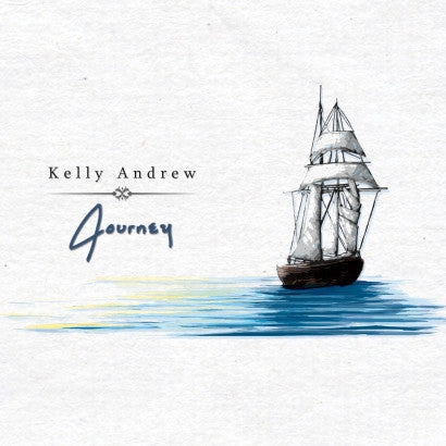 "CD – ""Journey"" by Kelly Andrew"