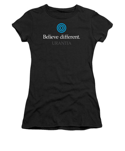 "T-Shirt – ""Believe Different Urantia"" Athletic Fit (Ladies)"