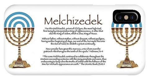 Melchizedek II - Phone Case
