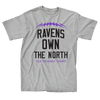 Ravens Own the North T-Shirt