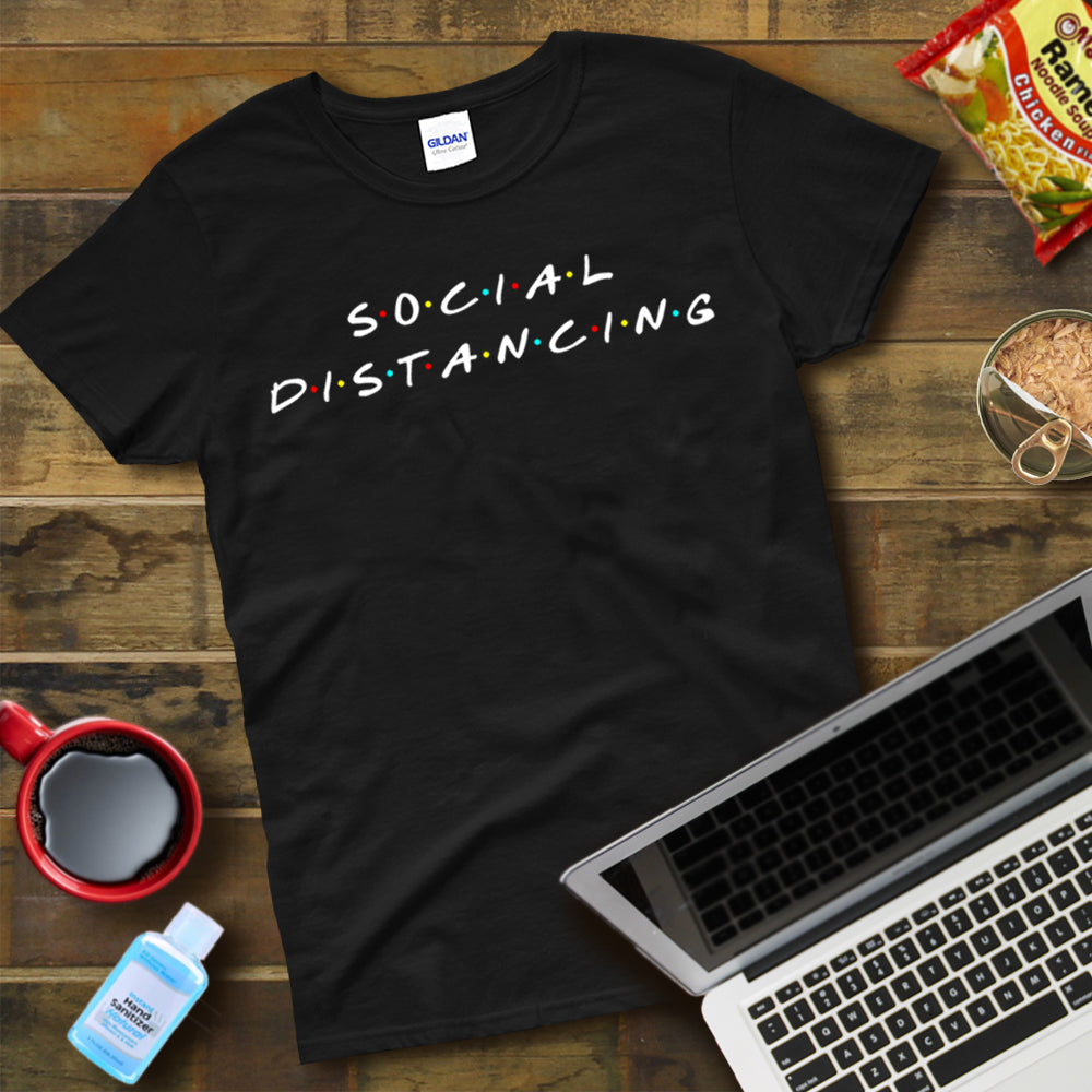 Social Distancing Friends Shirt