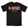 B-More. Not Less. - Super Fan Style - 1