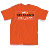 Make Birdland Great Shirt - Super Fan Style - 1