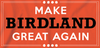 Make Birdland Great Shirt - Super Fan Style - 2