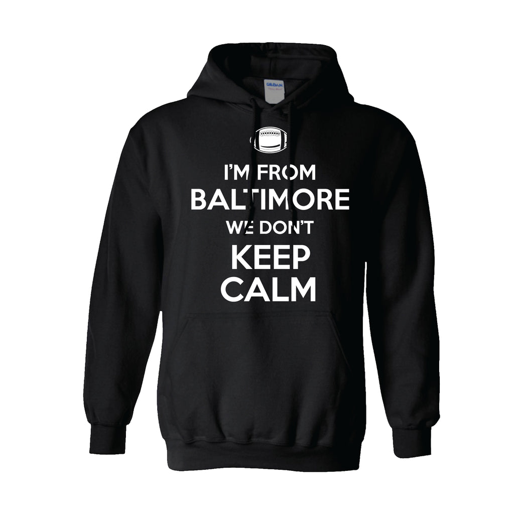 Baltimore Doesn't Keep Calm - Super Fan Style - 1