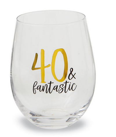 40 & Fantastic Stemless Wine Glass by Mud Pie