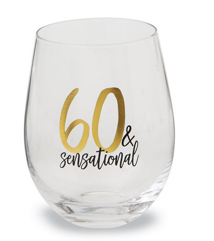 60 & Sensational Stemless Wine Glass by Mud Pie