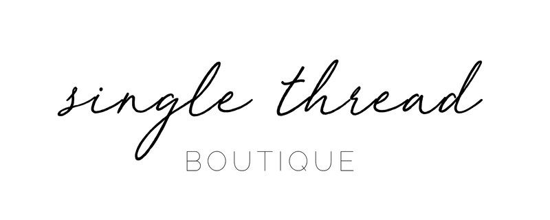 Single Thread Boutique