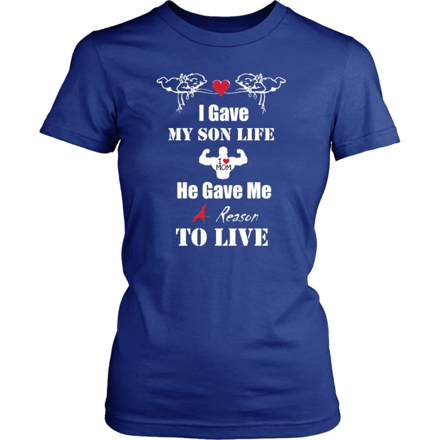 A Reason To Live - Hot Mothers Day Gift Women Shirt (8 colors) - District Womens / Royal Blue / XS