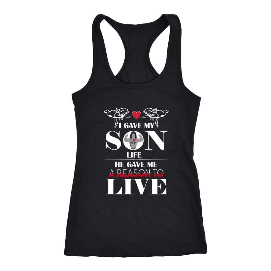 A Reason To Live - Perfect Mothers Day Gift Racer-back Tank (6 Colors) - Next Level Racerback / Black / XS