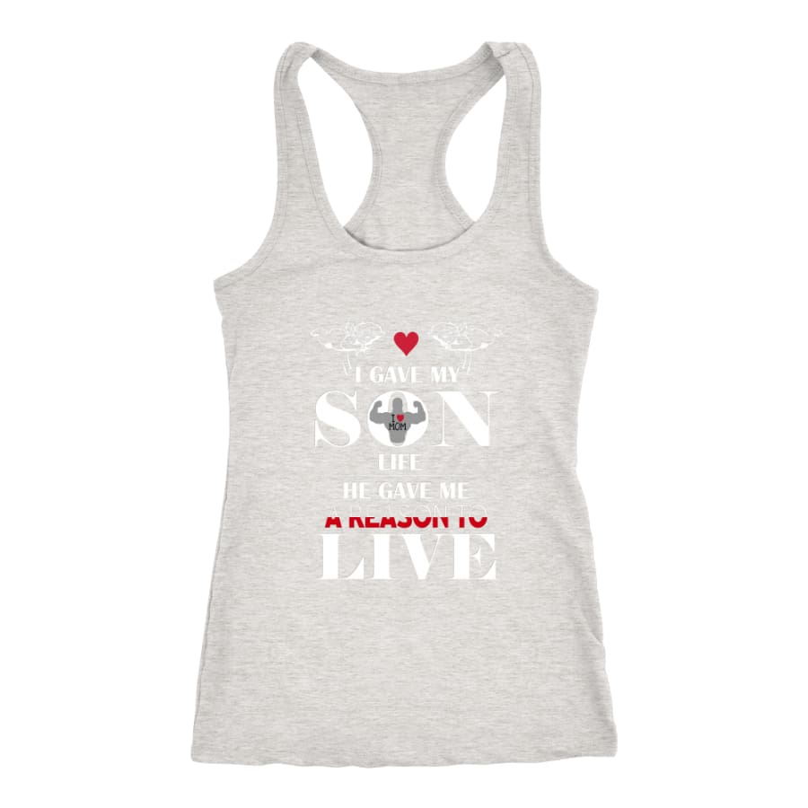 A Reason To Live - Perfect Mothers Day Gift Racer-back Tank (6 Colors) - Next Level Racerback / Heather Grey / XS