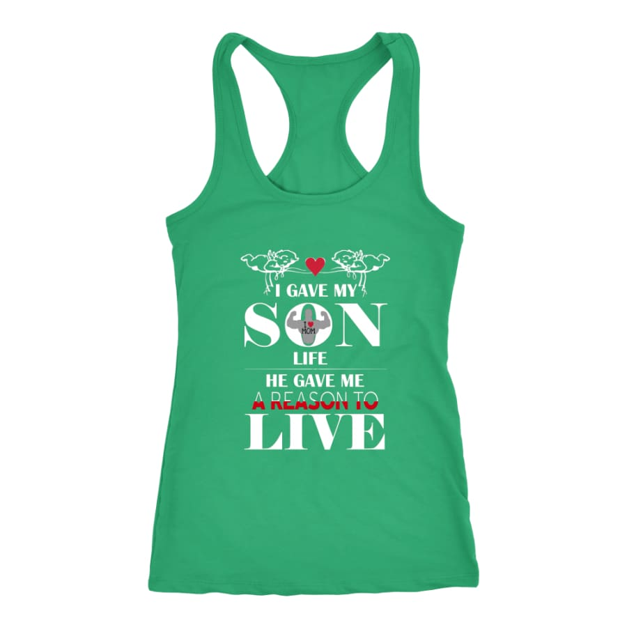 A Reason To Live - Perfect Mothers Day Gift Racer-back Tank (6 Colors) - Next Level Racerback / Kelly / XS