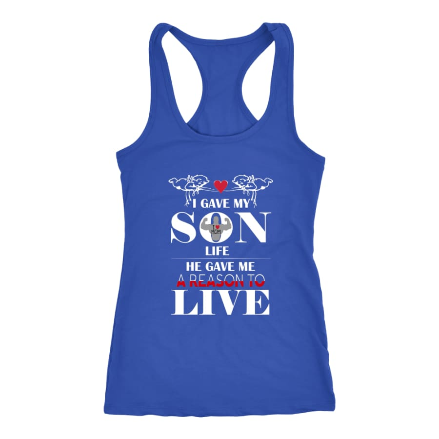 A Reason To Live - Perfect Mothers Day Gift Racer-back Tank (6 Colors) - Next Level Racerback / Royal / XS