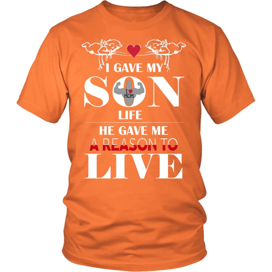 A Reason To Live - Perfect Mothers Day Gift Unisex Shirt (12 Colors) - District / Orange / S