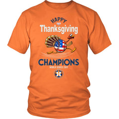 Astros Champions 2017 Thanksgiving Unisex Shirt (13 Colors)