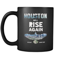 Houston Will Rise Again From Hurricane Harvey Coffee Mug 11 oz (Double Side Printed)