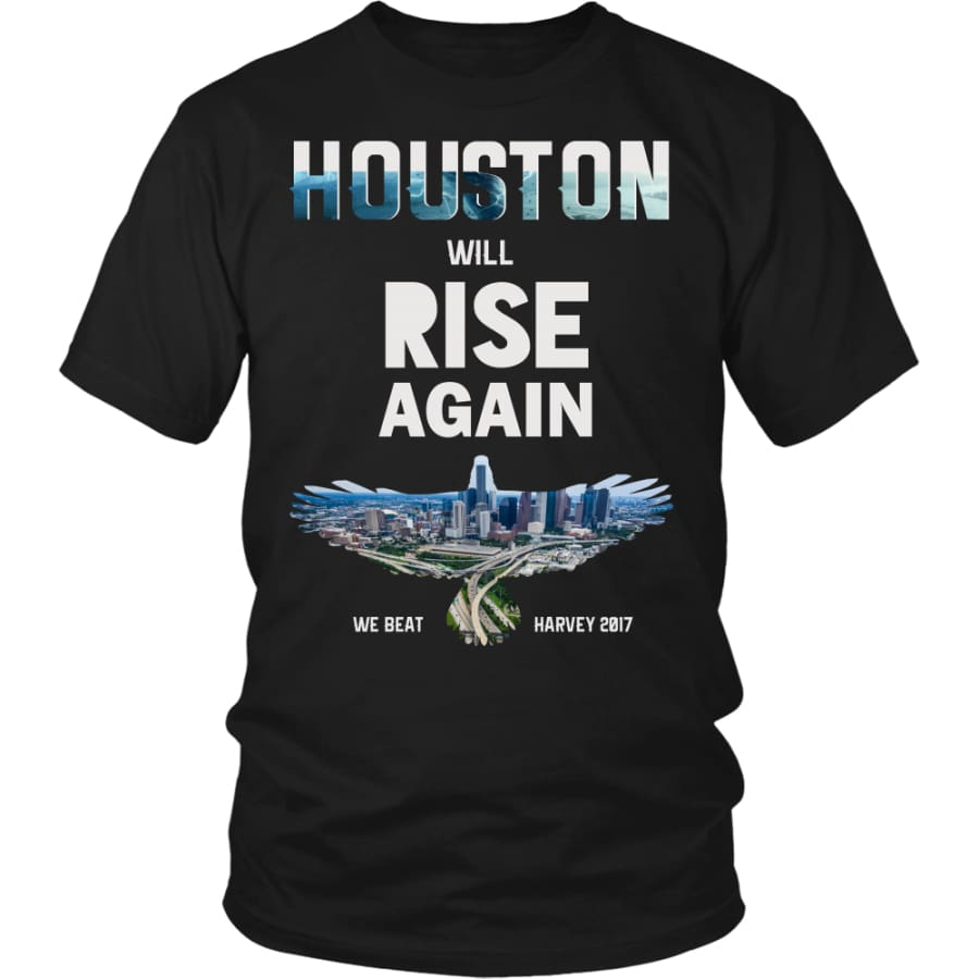 Houston Will Rise Again From Hurricane Harvey Unisex T-shirt (12 Colors) - District Shirt / Black / S