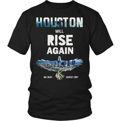 Houston Will Rise Again From Hurricane Harvey Unisex Shirt (12 Colors)