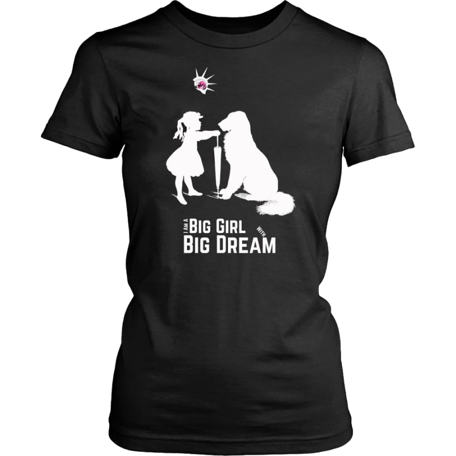 I Am A Big Girl With Dream (#IWD2017) Women Shirt (8 colors) - District Womens / Black / XS