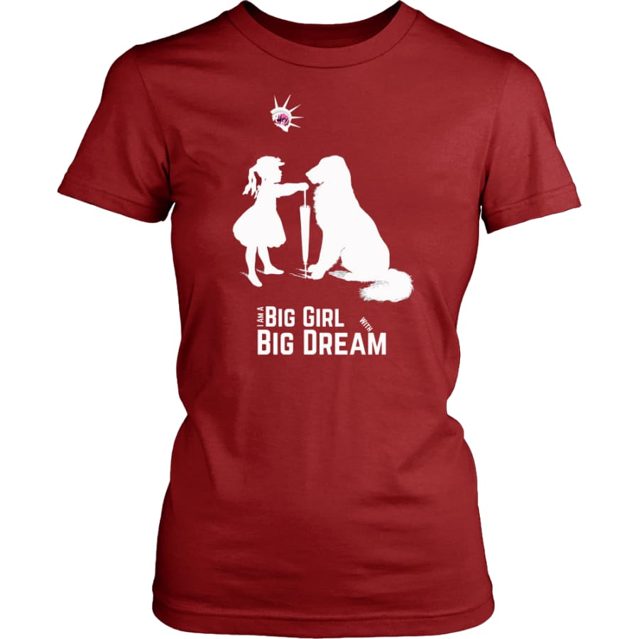 I Am A Big Girl With Dream (#IWD2017) Women Shirt (8 colors) - District Womens / Red / XS