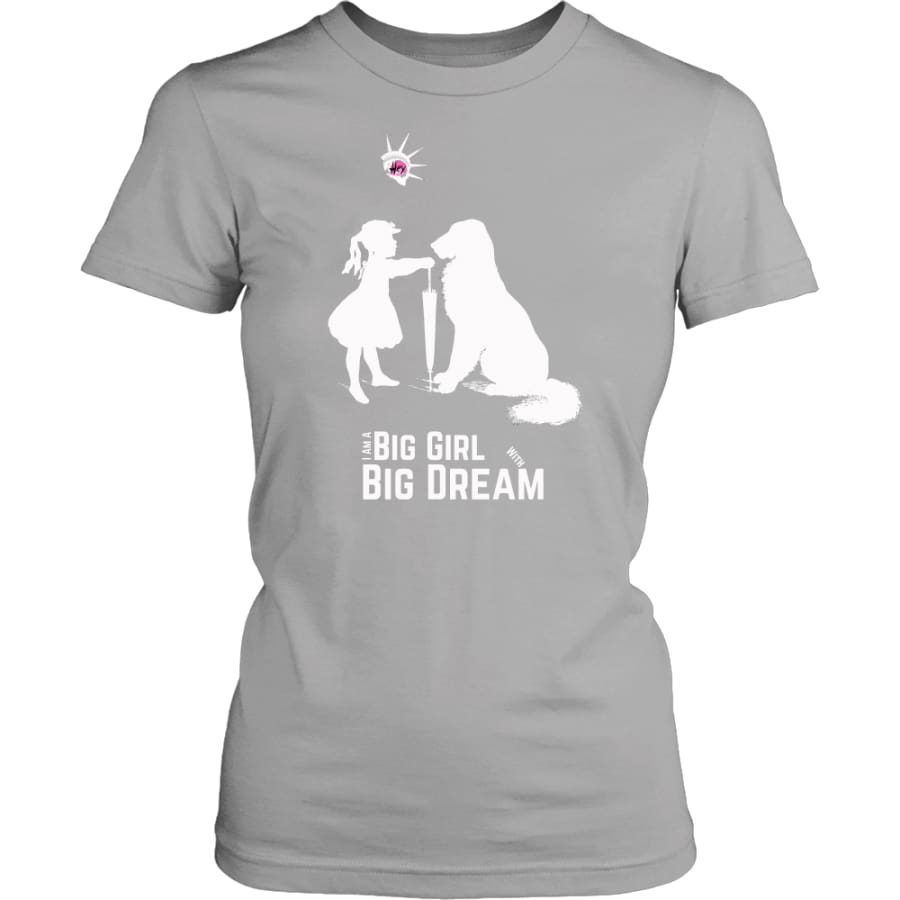 I Am A Big Girl With Dream (#IWD2017) Women Shirt (8 colors) - District Womens / Silver / XS