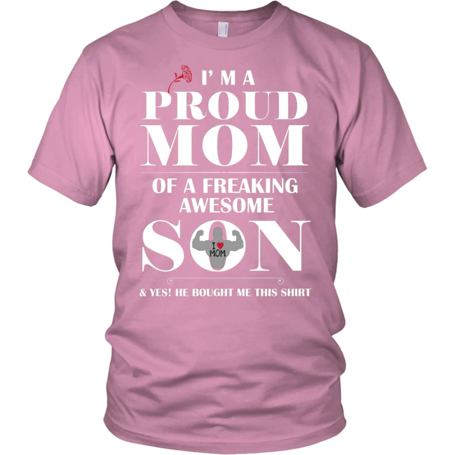 I Am A Proud Mom - Perfect Mothers Day Gift Unisex Shirt (12 Colors) - District / Pink / S