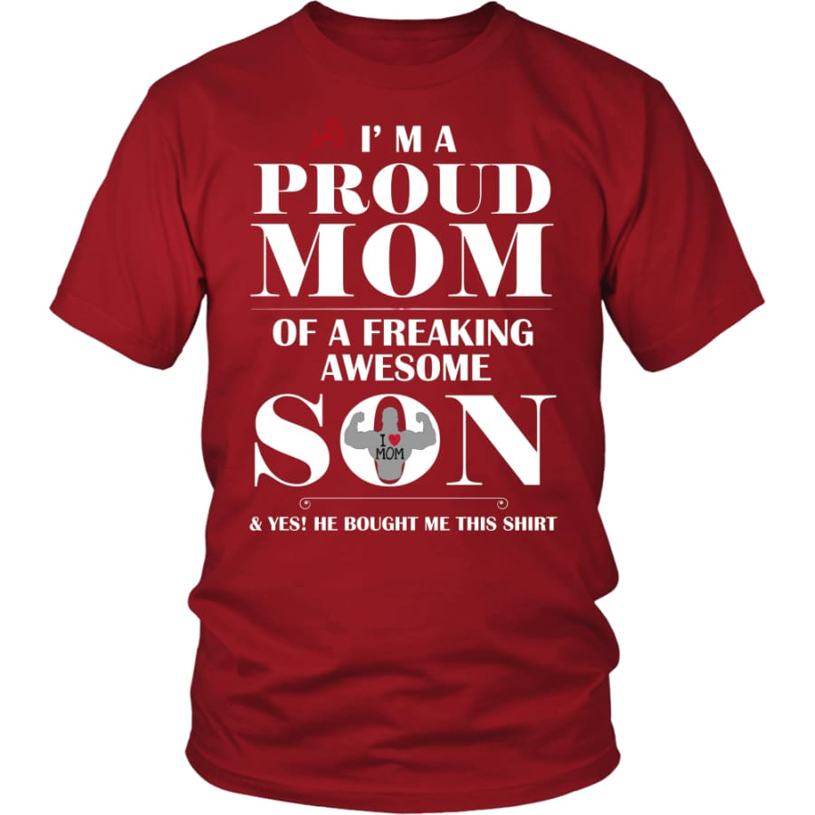 I Am A Proud Mom - Perfect Mothers Day Gift Unisex Shirt (12 Colors) - District / Red / S