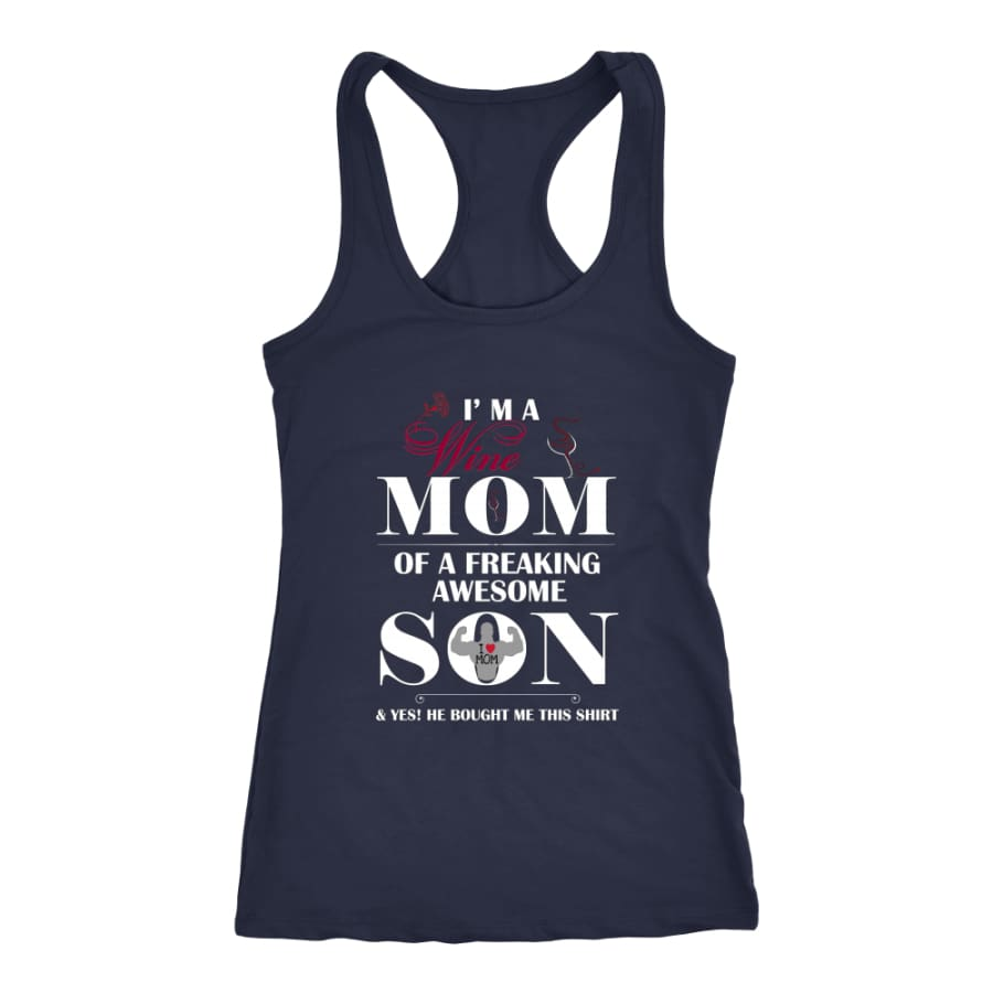 I Am A Wine Mom - Hot Mothers Day Racer-back Tank (7 Colors) - Next Level Racerback / Navy / XS