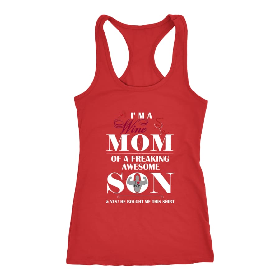 I Am A Wine Mom - Hot Mothers Day Racer-back Tank (7 Colors) - Next Level Racerback / Red / XS