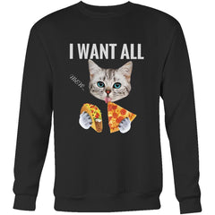 """I Want All"" Cat Lover Crewneck Sweatshirt Mens Womens (4 colors)"