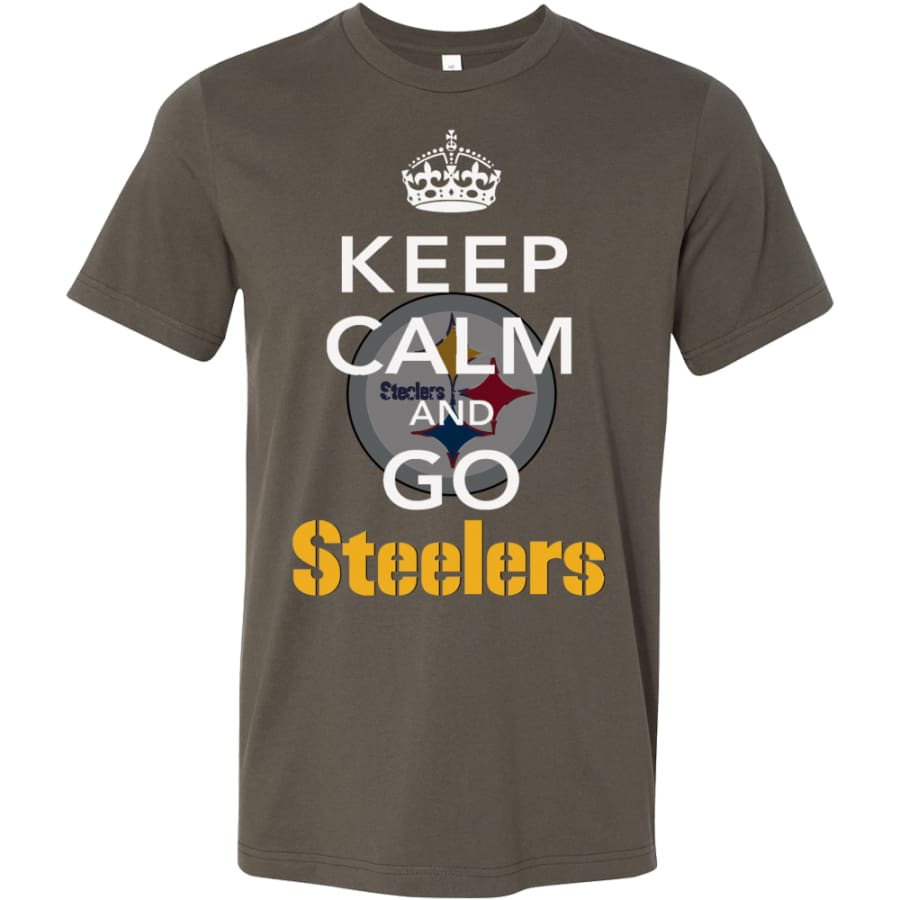 Keep Calm And Go Steelers Shirt (14 Colors) - Canvas Mens / Army / S