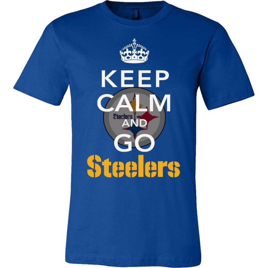 Keep Calm And Go Steelers Shirt (14 Colors) - Canvas Mens / True Royal / S