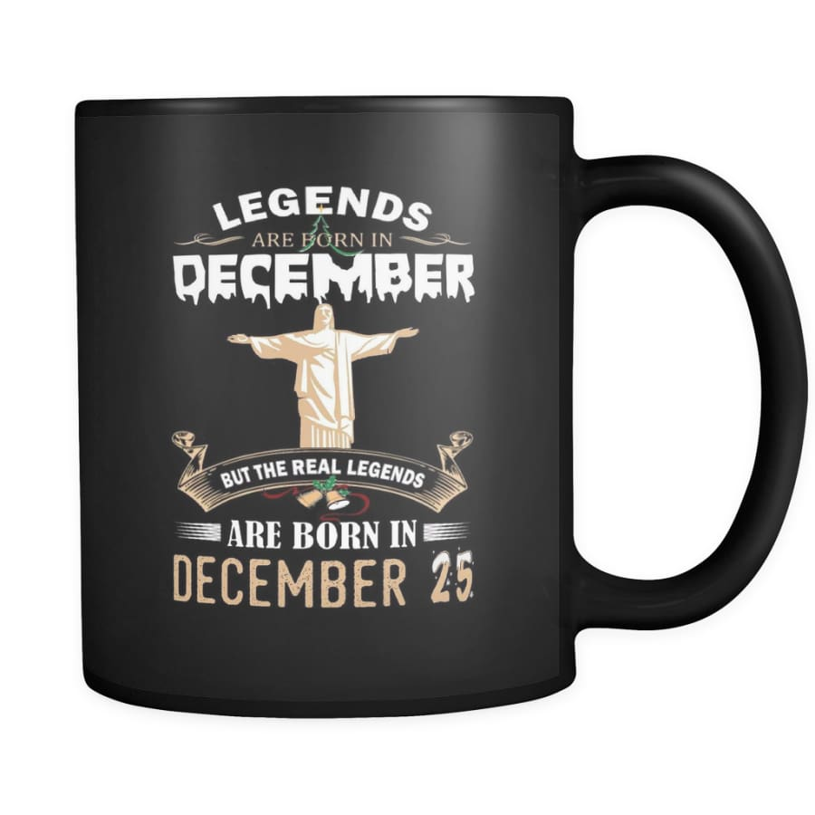 Legend Jesus Born In Christmas Coffee Mug 11 oz (Double Side Printed) - Black