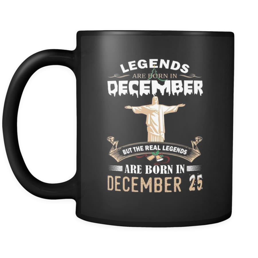 Legend Jesus Born In Christmas Coffee Mug 11 oz (Double Side Printed)