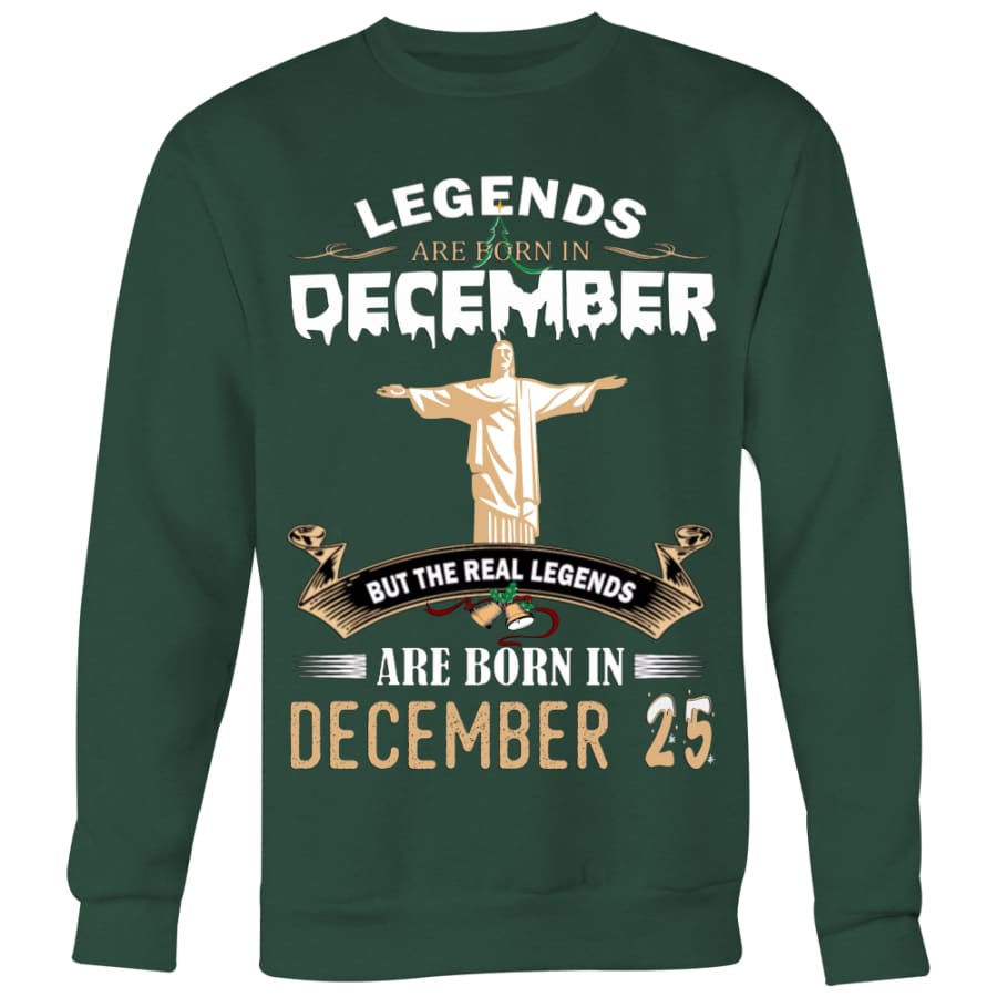 Legend Jesus Born In Christmas Sweater For Men Women (6 colors) - Crewneck Sweatshirt / Dark Green / S